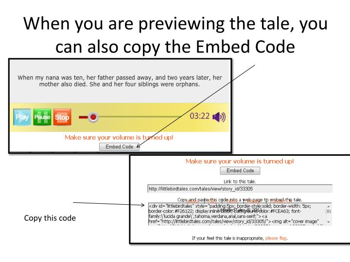 When you are previewing the tale, you can also copy the Embed Code