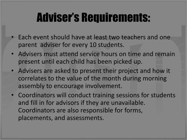 Adviser's Requirements: