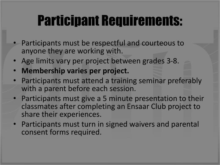 Participant Requirements:
