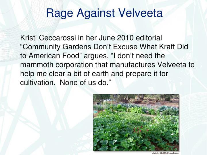 Rage Against Velveeta