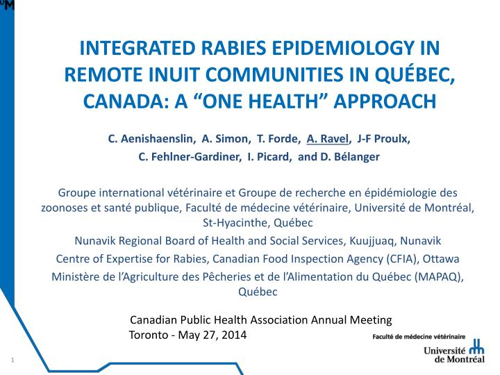 integrated rabies epidemiology in remote inuit communities in qu bec canada a one health approach