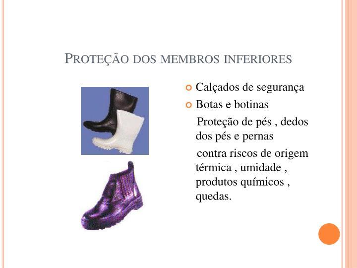 Proteção dos membros inferiores