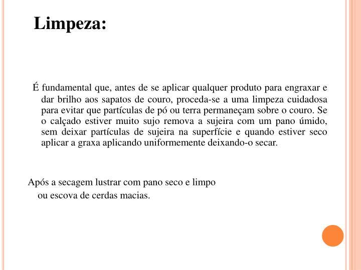 Limpeza: