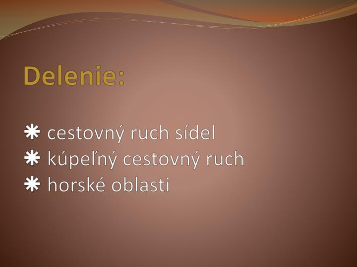 Delenie: