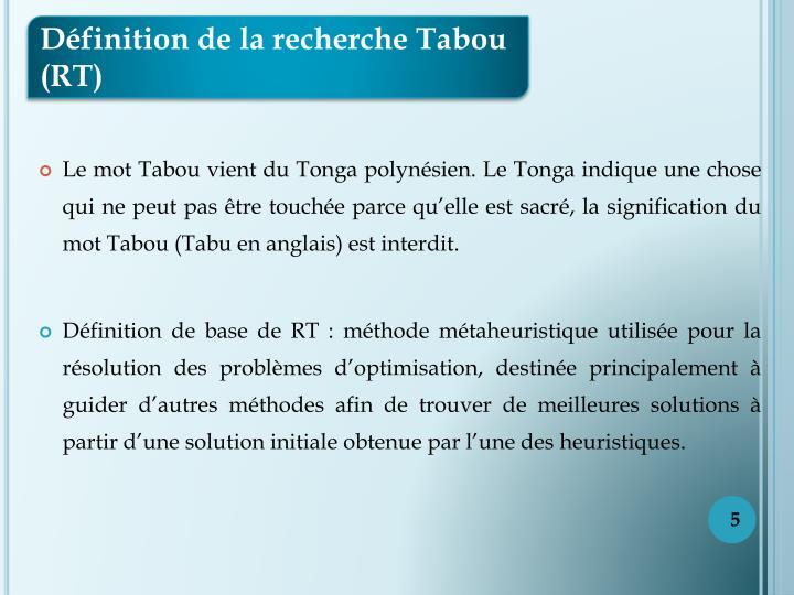 Définition de la recherche Tabou (RT)
