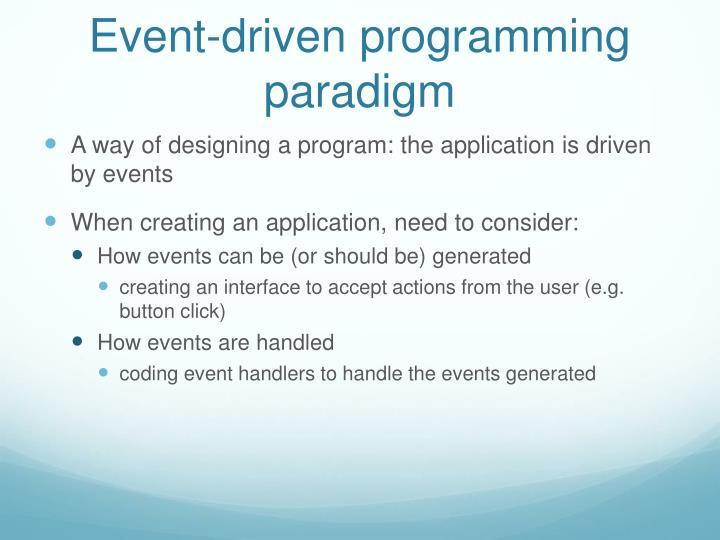 Event-driven programming paradigm