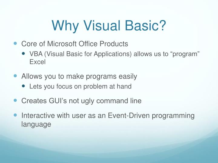 Why Visual Basic?