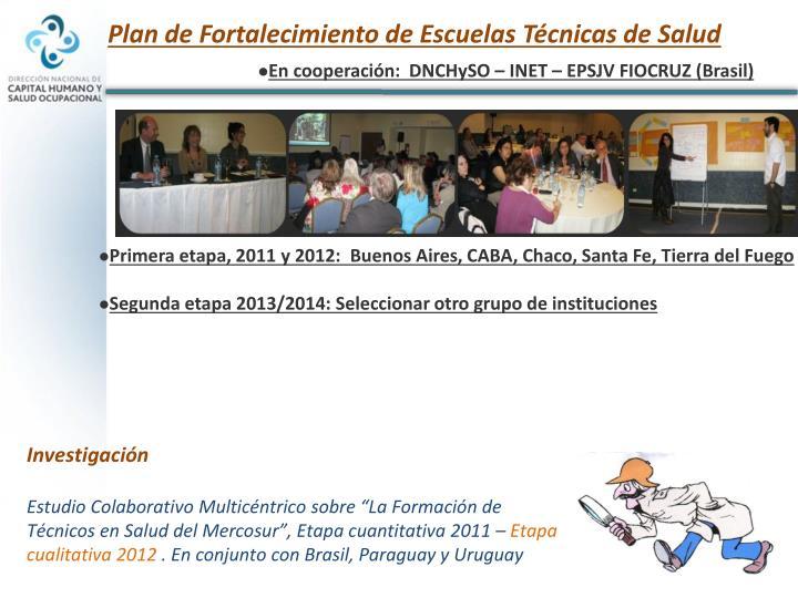 Plan de Fortalecimiento de Escuelas Técnicas de Salud