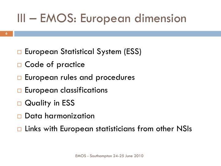 III – EMOS: