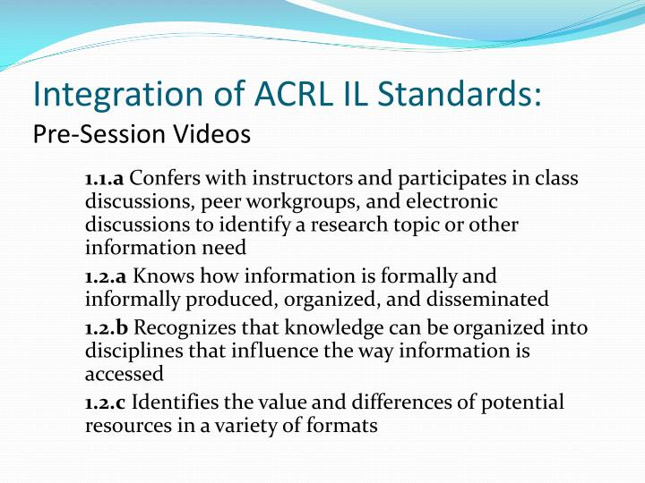 Integration of ACRL IL Standards:
