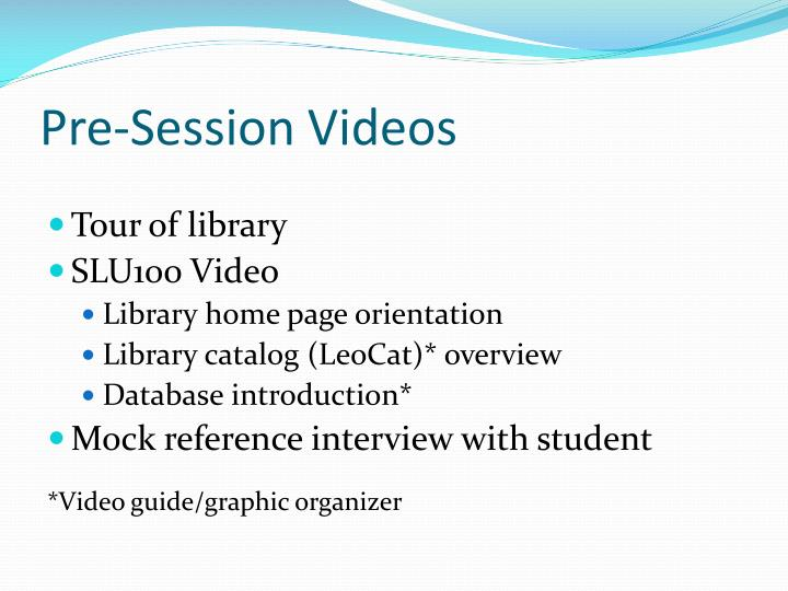 Pre-Session Videos