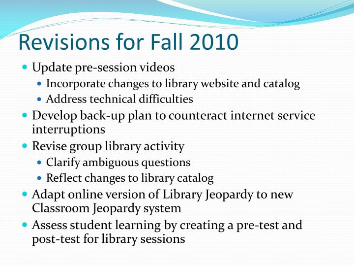 Revisions for Fall 2010