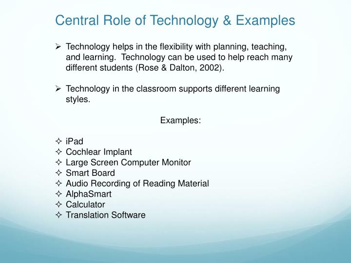 Central Role of Technology & Examples