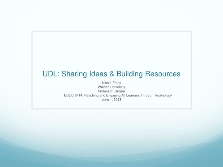 UDL: Sharing Ideas & Building Resources