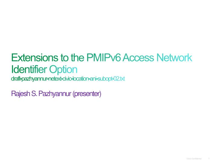 Extensions to the PMIPv6 Access Network Identifier
