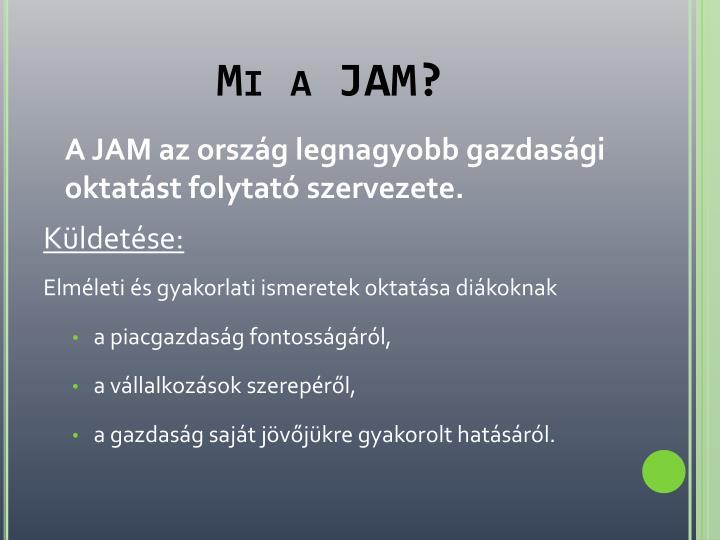 Mi a JAM?