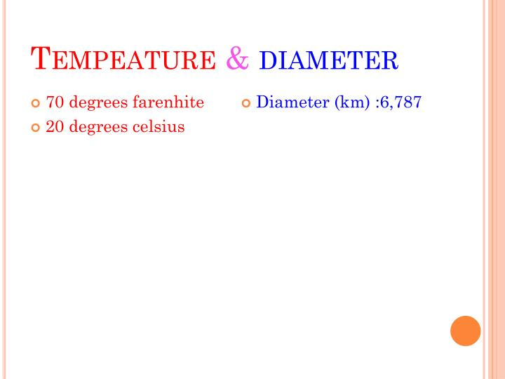 Tempeature diameter