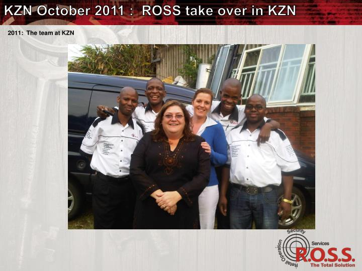KZN October 2011 :  ROSS take over in KZN