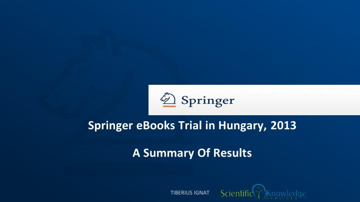 Springer eBooks Trial in Hungary, 2013