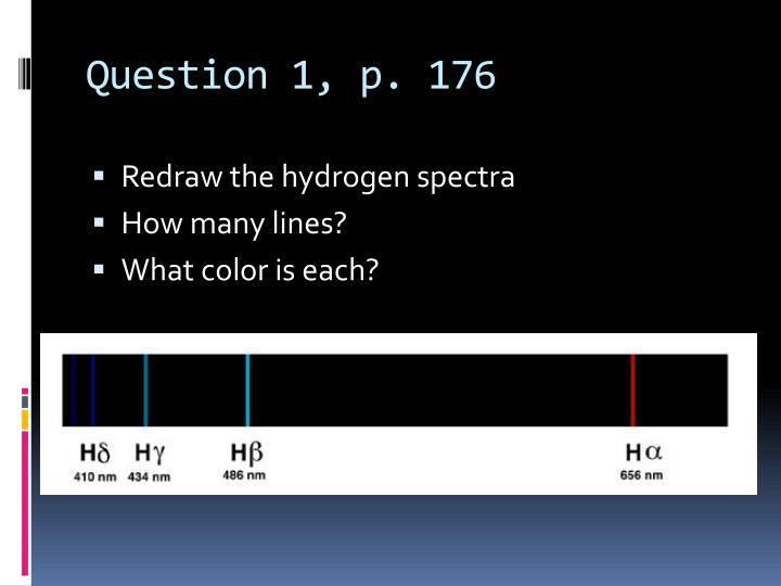 Question 1, p. 176