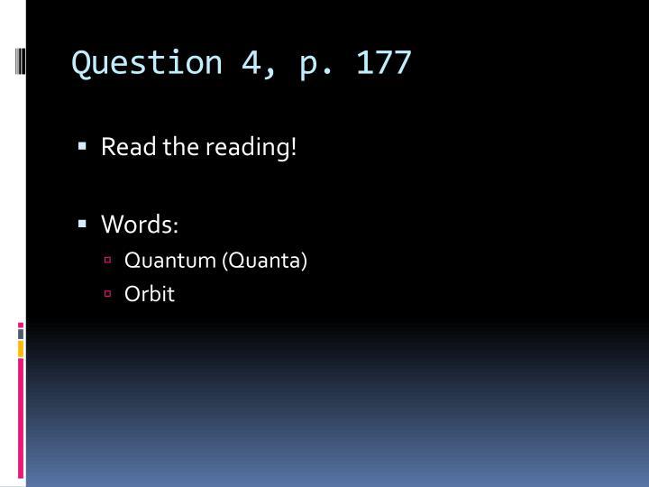 Question 4, p. 177