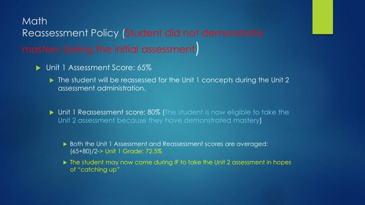 Math reassessment policy student did not demonstrate mastery during the initial assessment