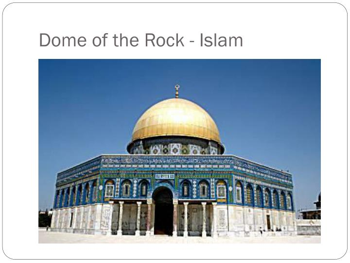 Dome of the Rock - Islam
