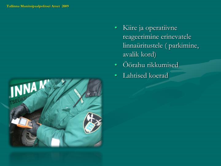 Tallinna Munitsipaalpolitsei Amet  2009