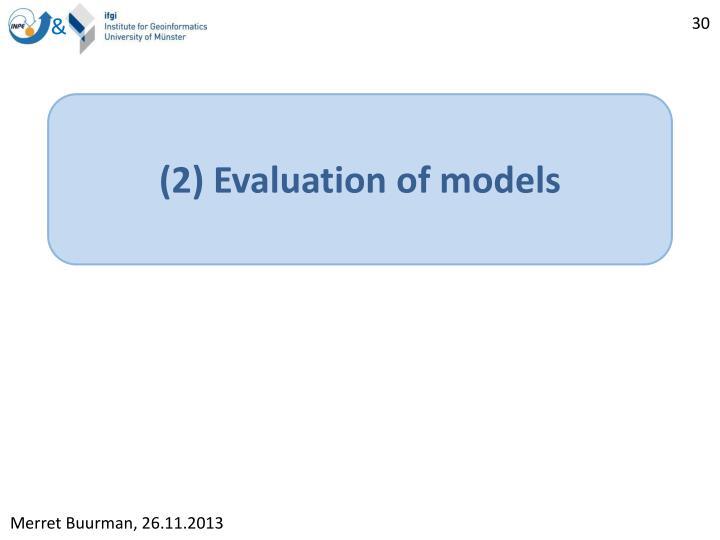 (2) Evaluation