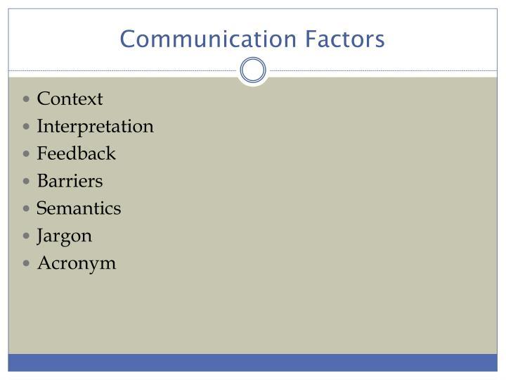 Communication Factors