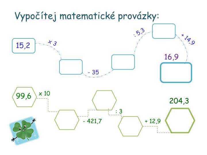 Vypočítej matematické provázky: