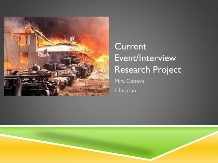 Current Event/Interview Research Project