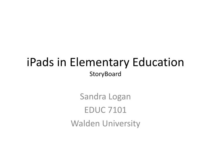 Ipads in elementary education storyboard