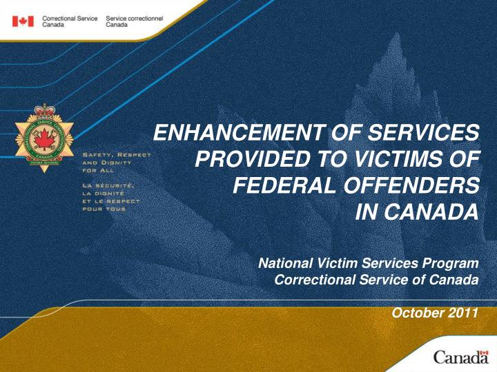 ENHANCEMENT OF SERVICES PROVIDED TO VICTIMS OF FEDERAL OFFENDERS