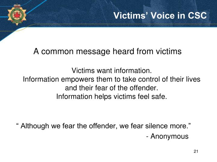 Victims' Voice in CSC