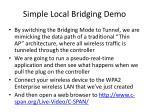 simple local bridging demo1