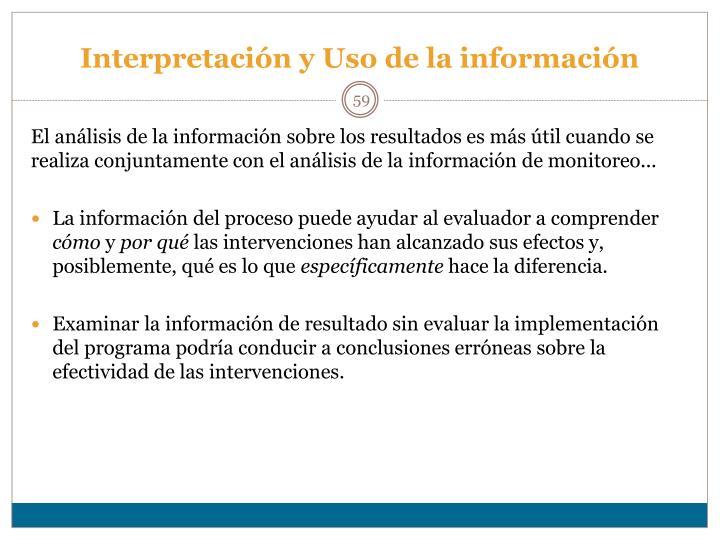 Interpretación y Uso de la información
