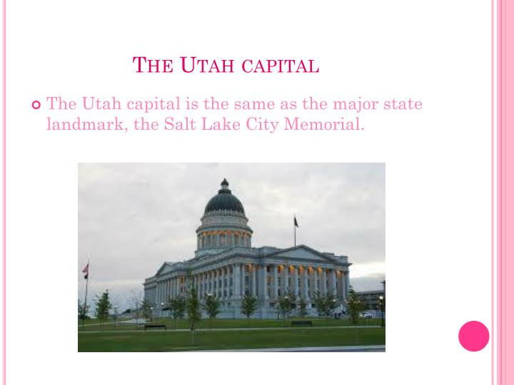 The Utah capital