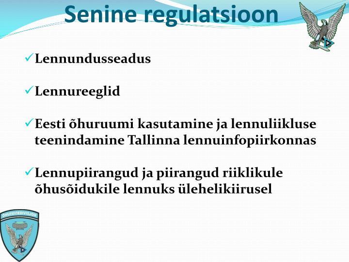 Senine regulatsioon