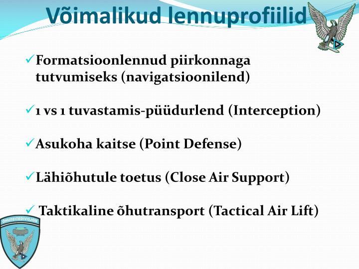 Võimalikud lennuprofiilid