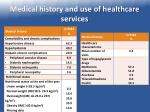 medical history and use of healthcare services