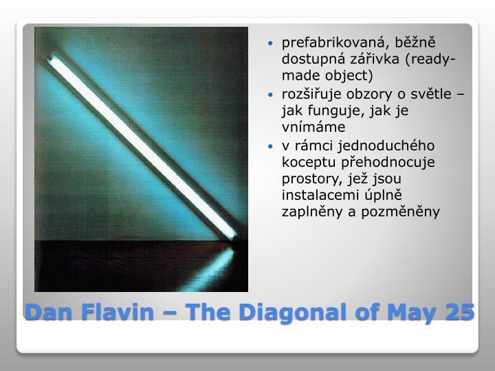 prefabrikovaná, běžně dostupná zářivka (