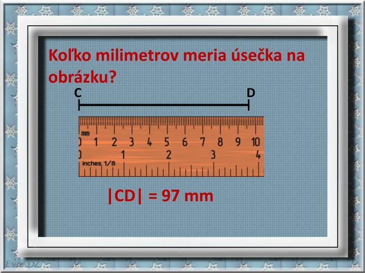 Koľko milimetrov meria úsečka na obrázku?
