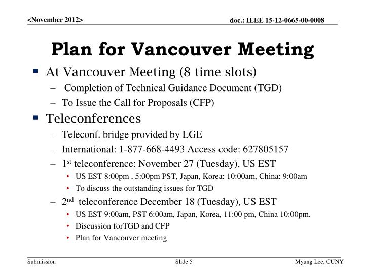 Plan for Vancouver Meeting