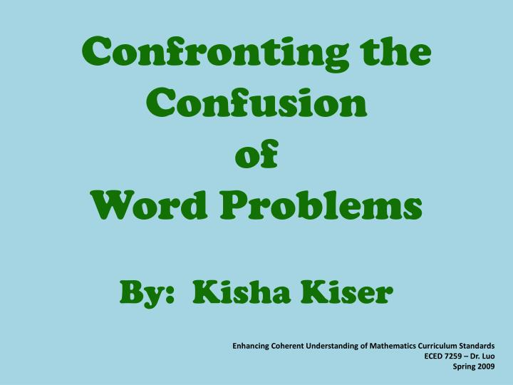Confronting the Confusion