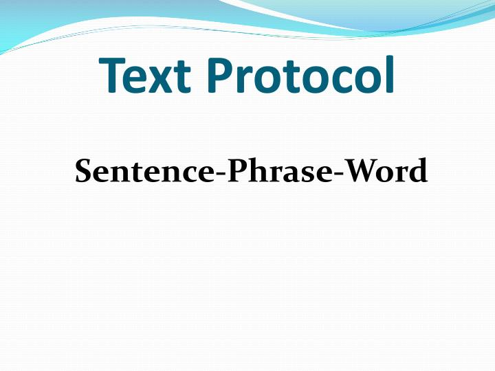 Text Protocol
