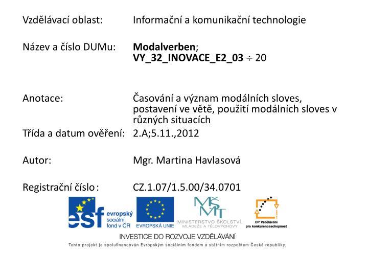Vzdělávací oblast:Informační a komunikační technologie