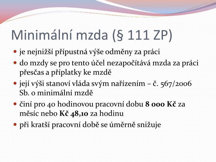 Minimální mzda (§ 111 ZP)