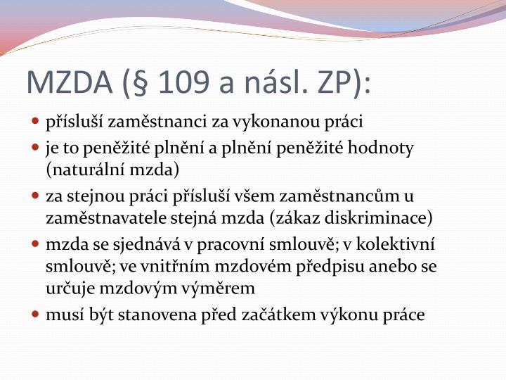 MZDA (§ 109 a násl. ZP):