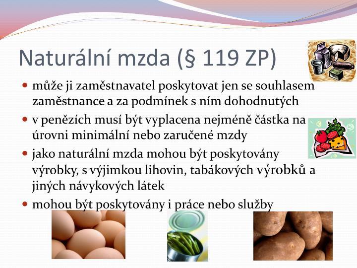 Naturální mzda (§ 119 ZP)